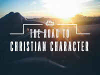 Road to Christian Character